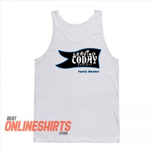 Leaving Today Podcast Tank Top